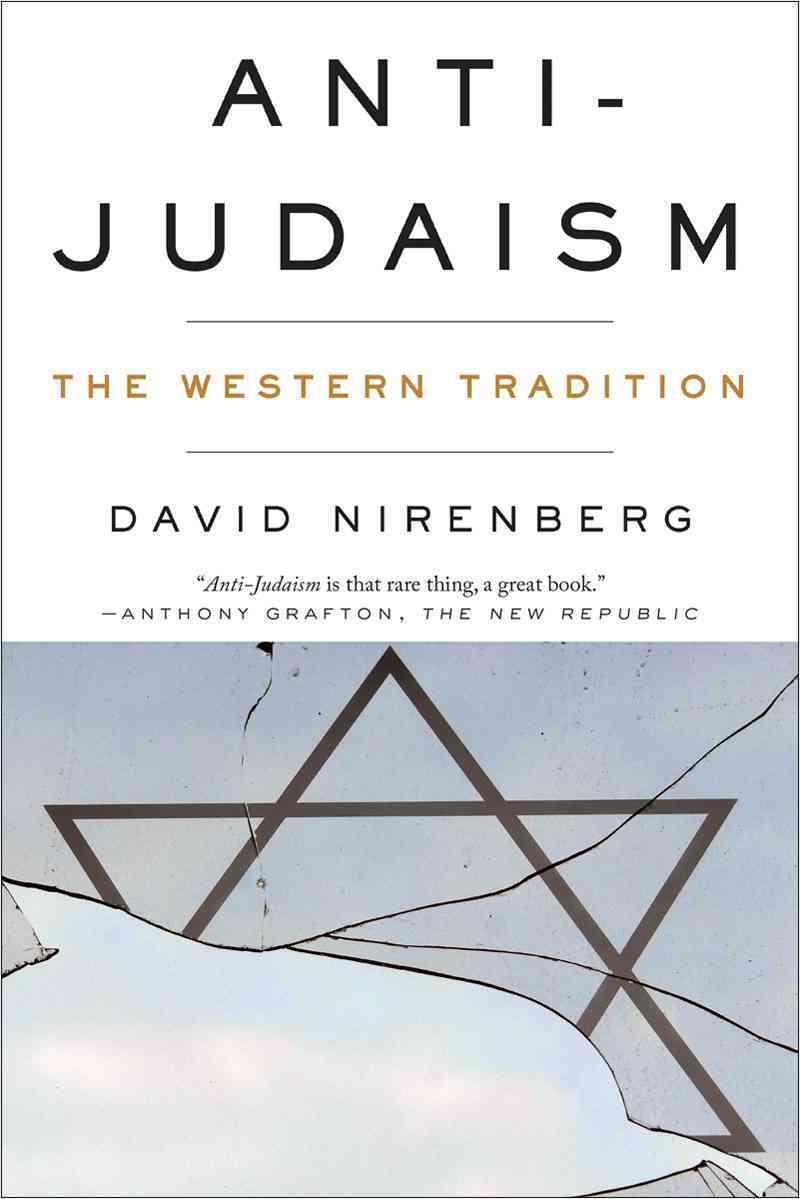 Anti-Judaism By Nirenberg, David